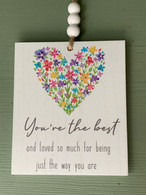 """""""You,re The Best """" - Hanging Plaque"""