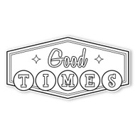 Caleb Gray Studio Coloring: Good Times Retro Sign