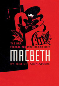 Macbeth WPA Federal Theater Negro Unit