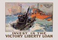 They Kept the Sea Lanes Open - Invest in the Liberty Loan