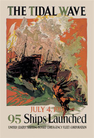 The Tidal Wave - July 4, 1918 95 Ships Launched