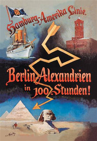 Berlin to Alexandria in 100 Hours on the Hamburg-Amerika Cruise Line