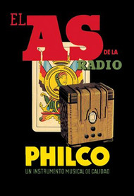 El As de la Radio - Philco