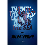 Twenty Thousand Leagues Under the Sea by Adam S. Doyle