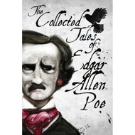The Collected Works of Edgar Allan Poe by Adam S. Doyle