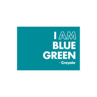 Crayola Colors Wall Graphic: I AM Blue Green