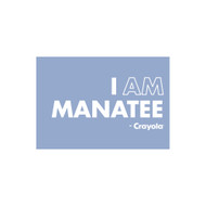 Crayola Colors Wall Graphic: I AM Manatee