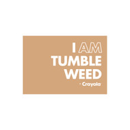 Crayola Colors Wall Graphic: I AM Tumble Weed