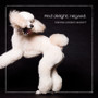 """And delight reigned"" This gorgeous Poodle will look delightful on your wall."