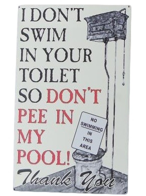 Don't Pee in my Pool Sign Nautical Seasons