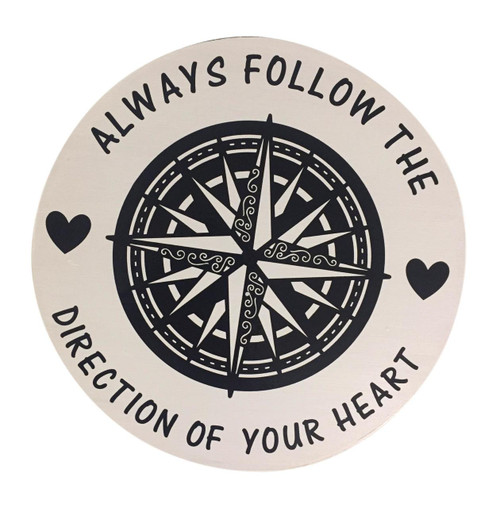 Compass Sign Always Follow Your Heart Nautical Seasons