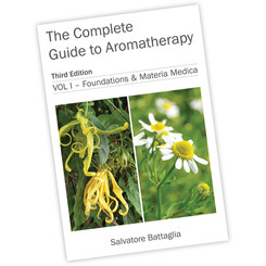 THE COMPLETE GUIDE TO AROMATHERAPY - VOLUME 1