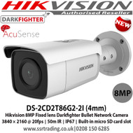 Hikvision DS-2CD2T86G2-2I AcuSense 8MP fixed lens Darkfighter bullet camera with IR  8MP high resolution (4K) 4mm fixed lens Powered by Darkfighter for Ultra Low Light Triple stream Up to 50m IR IP67 120dB WDR Supports on board storage