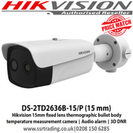 Hikvision DS-2TD2636B-15/P 15mm fixed lens thermographic bullet body temperature measurement camera