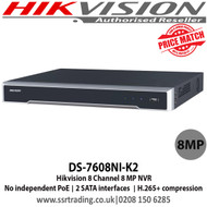 Hikvision 8 Channel 8 MP NVR with 2 SATA interfaces connectable for recording and backup, 1 self-adaptive 10 M/100 M/1000 Mbps network interface - DS-7608NI-K2