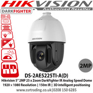 """Hikvision 2MP 5"""" 25 x Zoom IR Darkfighter Analogue PTZ Speed Dome Camera, 1920 × 1080 Resolution, 150m IR, 3D intelligent positioning - DS-2AE5225TI-A(D)"""