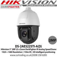 """Hikvision DS-2AE5225TI-A(D) 2MP 5"""" 25 x Zoom IR Darkfighter Analogue PTZ Speed Dome Camera, 1920 × 1080 Resolution, 150m IR, 3D intelligent positioning"""