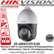 Hikvision 2MP 4-inch 15 x Zoom DarkFighter IR Analog Speed Dome Camera,1920 × 1080 Resolution, 100m IR, 3D intelligent positioning - DS-2AE4215TI-D (D)