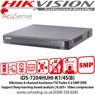 Hikvision 4 channel AcuSense TVI Turbo 5.0 5MP DVR Support Deep learning-based analysis, H.265+  Video compression - iDS-7204HUHI-K1/4S(B)
