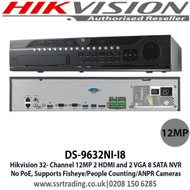 Hikvision 32 Channel NVR DS-9632NI-I8 12MP Resolution, No PoE, 8 SATA Interface, 2 x HDMI & 2 x VGA  Interfaces, Supports H.265/H.264/MPEG4 Video Formats, ANPR, Fisheye CCTV NVR