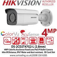 Hikvision 4MP 2.8mm Fixed Lens AcuSense ColorVu Bullet PoE Network Camera, Up to 60m White light, H.265+ compression, IP67 weatherproof, Face Capture, Supports on board storage, 24/7 colorful imaging - DS-2CD2T47G2-L (2.8mm)