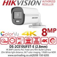 Hikvision 4K/8MP ColorVu PoC 2.8mm Fixed Lens Mini Bullet Camera - DS-2CE10UF3T-E