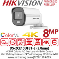 Hikvision 4K ColorVu PoC 2.8mm Fixed Lens Mini Bullet CCTV Camera with 20m White light distance - DS-2CE10UF3T-E
