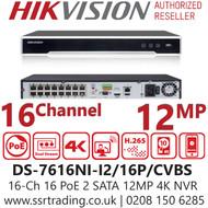 Hikvision 16 Channel 12MP 4K 16 PoE H.265 Compression 2 SATA 16Ch NVR DS-7616NI-I2/16P/CVBS
