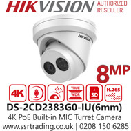 Hikvision 8MP Audio Outdoor Turret Network PoE Camera - 6mm Lens - Built in MIC - 3-Axis adjustment - DS-2CD2383G0-IU