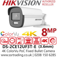 Hikvision 8MP ColorVu PoC 3.6mm Fixed Lens 4K Bullet Camera - 40m White Light Range - 24/7 color imaging - DS-2CE12UF3T-E(3.6mm)