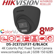 Hikvision 8MP ColorVu PoC Outdoor Black 4K Turret Camera - 40m White Light Range - DS-2CE72UF3T-E(2.8mm)