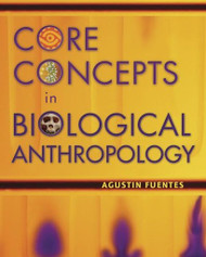 Biological Anthropology by Agustin Fuentes