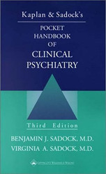 Pocket Handbook Of Clinical Psychiatry by Benjamin J Sadock