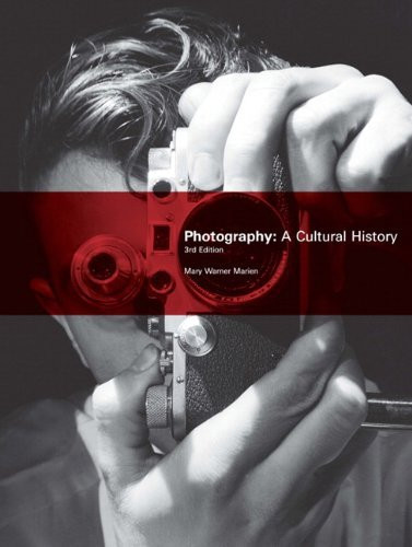 Photography A Cultural History