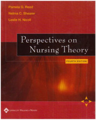 Perspectives On Nursing Theory by Pamela G Reed