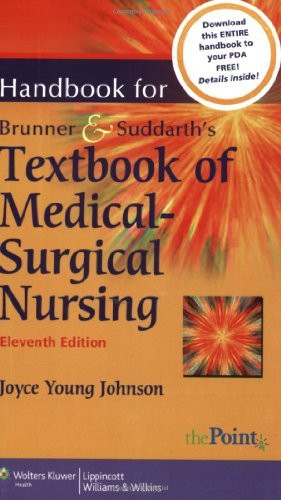 Handbook To Accompany Brunner And Suddarth's Textbook Of Medical-Surgical Nursing
