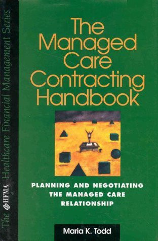 Managed Care Contracting Handbook