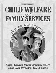 Child Welfare and Family Services by Susan Downs