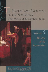 Reading And Preaching Of The Scriptures In The Worship Of The Christian Church