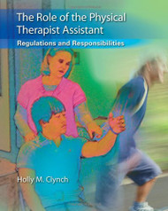 Role Of The Physical Therapist Assistant