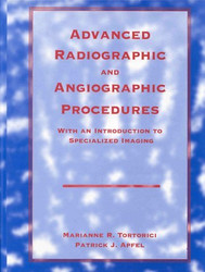Advanced Radiographic And Angiographic Procedures