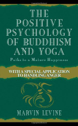 Positive Psychology Of Buddhism And Yoga