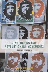 Revolutions And Revolutionary Movements - James DeFronzo