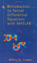 Introduction To Partial Differential Equations With Matlab