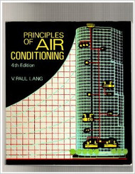 Principles Of Air Conditioning by Paul Lang