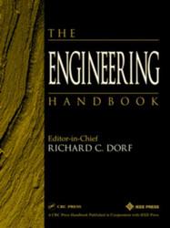 The Engineering Handbook by Richard Dorf