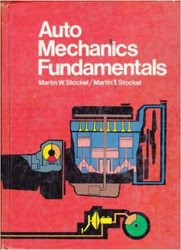 Auto Mechanics Fundamentals by Martin Stockel
