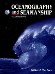 Oceanography and Seamanship by William Van Dorn