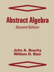 Abstract Algebra by John A Beachy
