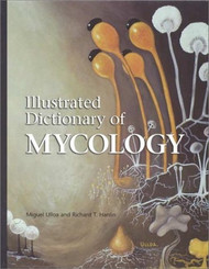 Illustrated Dictionary Of Mycology